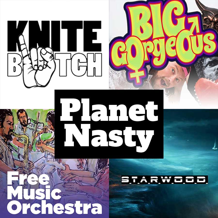 KNITEBITCH, Big Gorgeous, Free Music Orchestra, Planet Nasty & S.T.A.R.W.O.O.D.